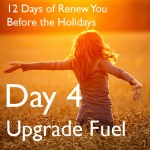 12 Days to Renew You Before the Holidays {Day 4}